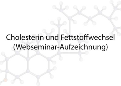 Cholesterin und Fettstoffwechsel
