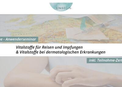 Vitalstoffe für Reisen / Impfungen und bei dermatologischen Erkrankungen